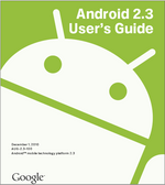 Android 2.3 User's Guide – 350+ Pages Of Newly Updated Info