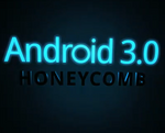Honeycomb Confirmed To Be Android 3.0, Demoed In Official Google Video