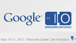 [Updated: Registration Opens February 7th] Google I/O 2011 Site Goes Live, Confirms Increased Pricing, Includes Sessions On Google TV Apps, Honeycomb