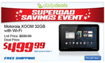 [Updated: It's Back!] 32GB Motorola XOOM Wi-Fi $100 Off From eBay Daily Deals