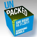 """Samsung Mobile Promises To Tell Us """"What's New From Android"""" At Unpacked 2011 - We Have A Pretty Good Idea What This Is About"""