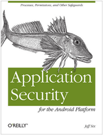 "[Updated: Here Are The Winners!] Book Giveaway #13: Kick Your Developing Game Up A Notch: We're Giving Away 5 Copies Of ""Application Security For The Android Platform"""