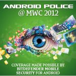 Follow MWC 2012 Coverage With Android Police February 26-29 - Here Is What To Expect!
