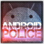 [Introducing: The Android Police Podcast] Pilot Episode #1: Wherever You Go, We'll Be There