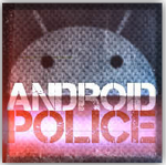 [The Android Police Podcast] Episode 3: Like Grand Theft Auto, Classy Edition