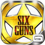[New Game] Gameloft Releases Six-Guns For Android, Because Why Stop At Five?