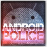 [The Android Police Podcast] Episode 6: I Was Hoping For The Crap Box