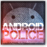 [The Android Police Podcast] Episode 7: Squirting Tidbits