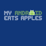 """[Updated: Here Are The Winners!] Giveaway: Another One For The Fanboys - Win One Of Ten Free """"My Android Eats Apples"""" Shirts, Or Get $5 Off ($7.99)"""