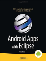 [Update: Winners!] Book Giveaway: Win One Of Ten Copies Of Android Apps With Eclipse