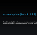 [Update: Public Release] Wi-Fi Motorola XOOM Update To Jelly Bean (Android 4.1.1, JRO03H) Finally Rolling Out To Soak Testers - Here It Is If You Dare