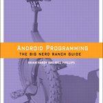 [Update: Winners!] International Book Giveaway: Win One Of Ten Copies Of 'Android Programming: The Big Nerd Ranch Guide' From Android Police And informIT