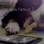 New Nexus 7 2013 Commercials Cater To Dog Lovers And Night Owls