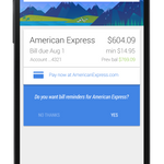 [Update: Wide Rollout?] Google Now Bill Reminders Rolling Out Now