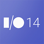 [For Developers] Google I/O 2014 Wrap-Up: The Must-See Sessions For Every Developer