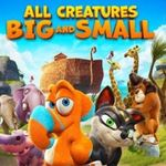 [Deal Alert] Animated Film 'All Creatures Big And Small' Makes Its US Debut Exclusively On Google Play, And You Can Watch It For Free