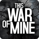 New Game 'This War Of Mine' Is A Dark, Engaging Take On The Realities Of War, Now Available On Tablets And Android TV
