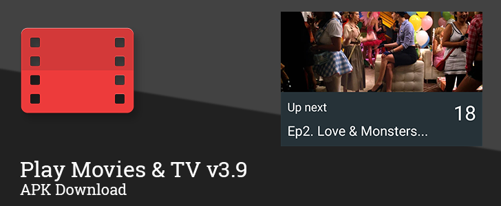 Play Movies & TV v3.9 Adds Binge Watching For TV Shows, Easier Setup For Roku Devices, And More [APK Download]
