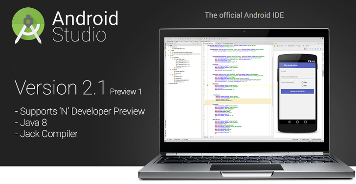 Android Studio 2.1 Preview Adds Support For The Android N Preview And Java 8