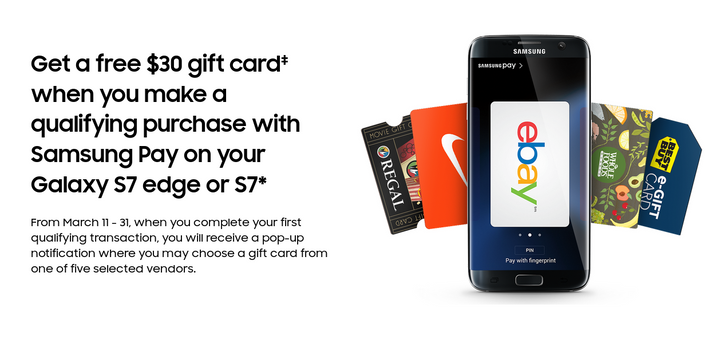 Samsung Is Giving Out $30 Gift Cards (For One Of Five Stores) To People Who Use Samsung Pay On A Galaxy S7 Or S7 Edge By March 31st