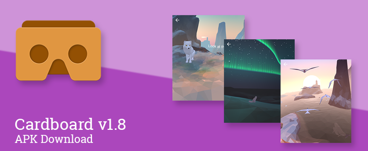 Cardboard v1.8 Includes Cool New Arctic Journey Demo [APK Download]
