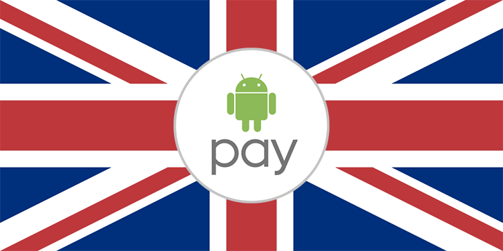 """Android Pay Announced For The UK, Coming In The """"Next Few Months"""" With Major Bank And Retail Support"""