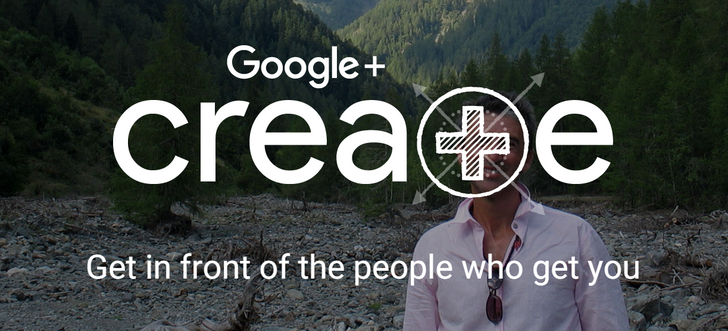 New Google+ Create Program Looks For Excellent Content Creators, Offers Verified Profiles, Early Access To New Products, And More
