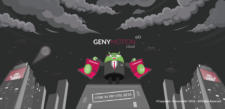Genymobile Launches Genymotion Cloud, An Android Emulator Platform For Advanced Collaboration, Automated Testing, And More