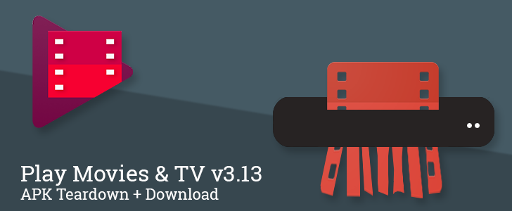 Play Movies & TV v3.13 Includes The New Play Branding Icon And Details An Aspect Of Streaming From The Family Library [APK Teardown + Download]