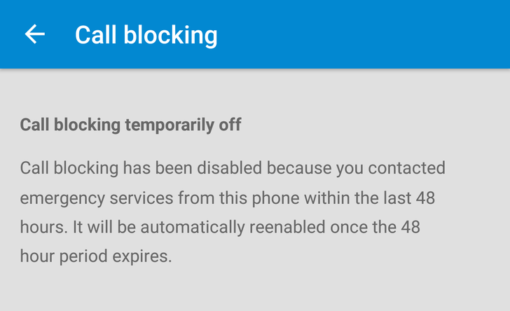 Call Blocking Is Now Automatically Disabled For 48 Hours After You Call An Emergency Number