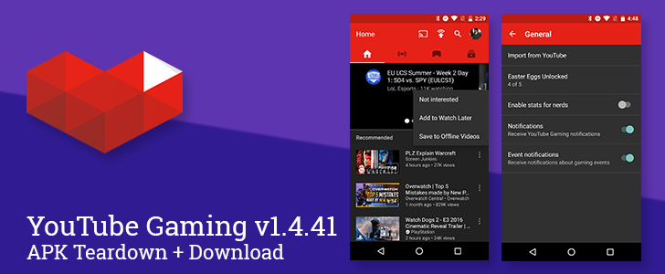 YouTube Gaming v1.4.41 Adds Event Notifications, Not Interested Action For Recommended Videos, A New Easter Egg, And More [APK Teardown + Download]
