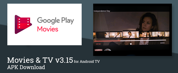 Movies & TV v3.15 for Android TV brings new player controls and an updated banner icon [APK Download]
