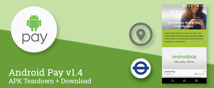 Android Pay v1.4 prepares to launch streamlined loyalty signups, Transport for London integration, and discovery for apps and local retailers that accept it [APK Teardown]