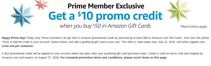 Prime members can get $10 in Amazon credit by purchasing $50 in Amazon gift cards, today only