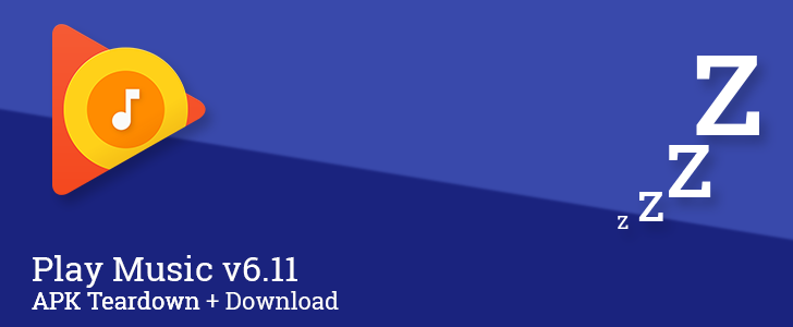 Play Music v6.11 adds 'play' buttons to album and radio station cards, prepares to add a sleep timer, and more [APK Teardown + Download]
