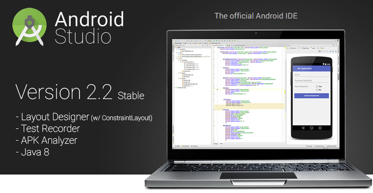 Android Studio v2.2 released to stable channel with new layout designer and ConstraintLayout, test recorder, APK Analyzer, and much more