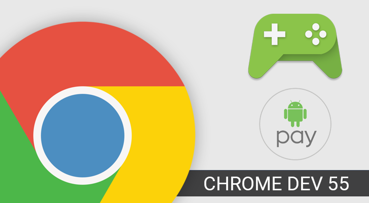 Chrome Dev 55 adds gamepad features and better Android Pay support [APK Download]