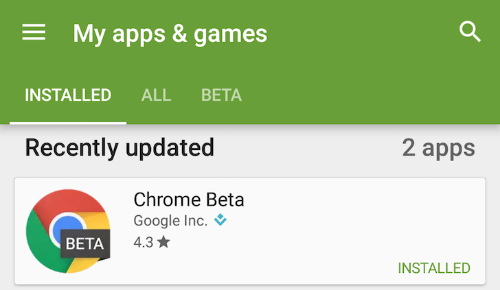 [Fixed] Chrome Beta and Dev are now properly showing up and updating in My Apps on the Play Store on Nougat