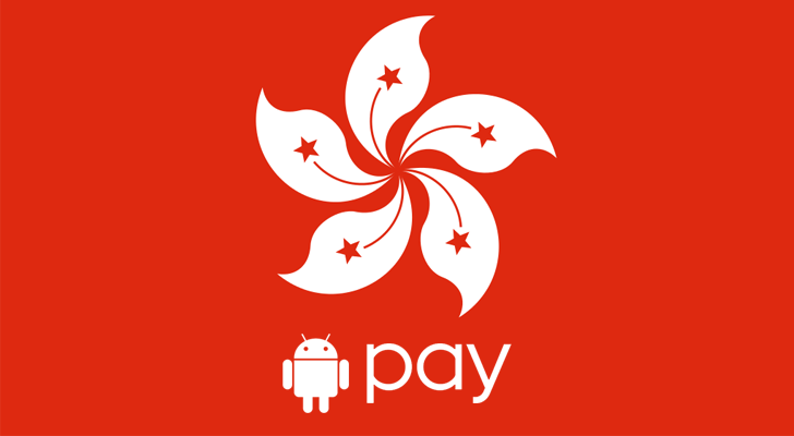 Android Pay now available in Hong Kong