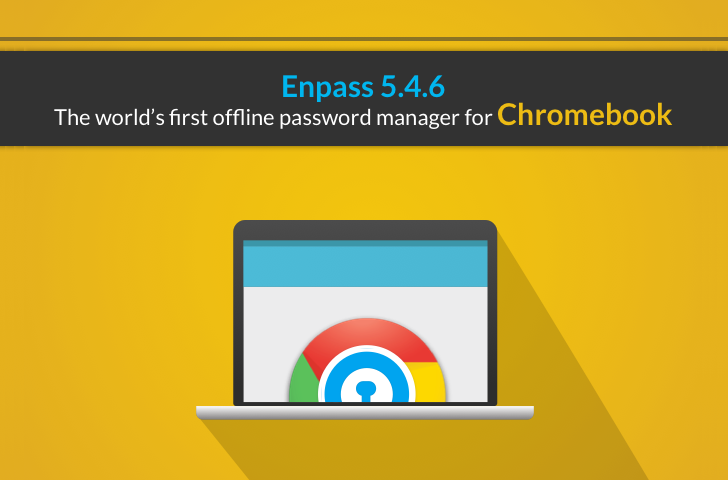 Enpass Password Manager brings its Android app to the Chromebook, with offline support and autofill