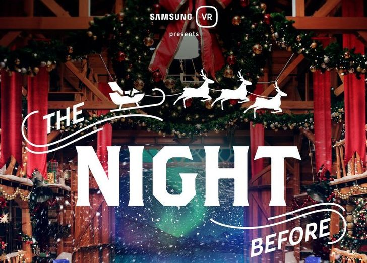 Samsung's Gear VR experience 'The Night Before' is an impressively produced piece of holiday marketing magic