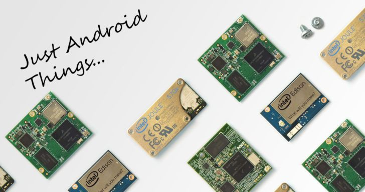 Google's 'Brillo' Internet of Things platform is now 'Android Things,' developer preview available for download