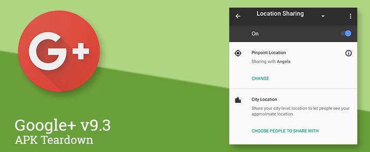 Google+ v9.3 reveals plan to move Location Sharing to Google Maps and make a more useful cropping tool [APK Teardown]