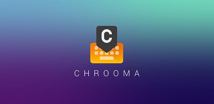 Chrooma Keyboard 4 adds GIF search, colored navbar, emoji suggestions, word blacklist, more