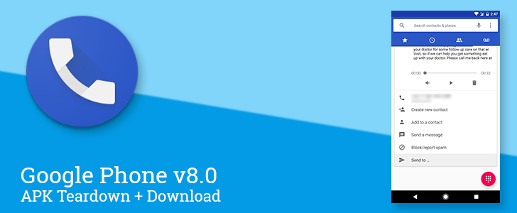 Google Phone v8.0 makes voicemail shareable, fixes a mismatched icon, and begins work on an RCS-based calling feature [APK Download + Teardown]