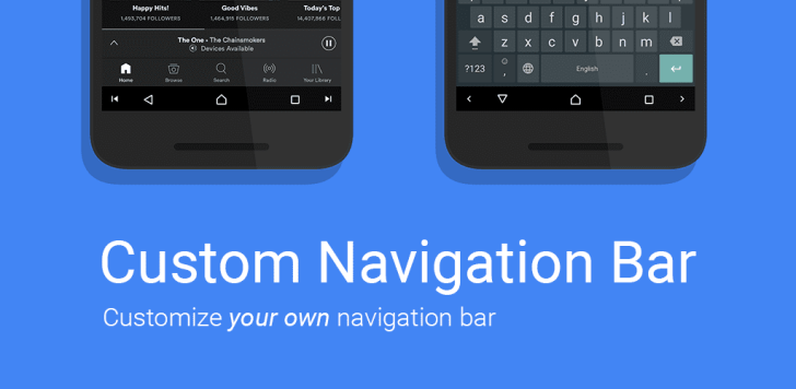 Customize your navigation bar on Nougat without waiting for Android O with... Custom Navigation Bar