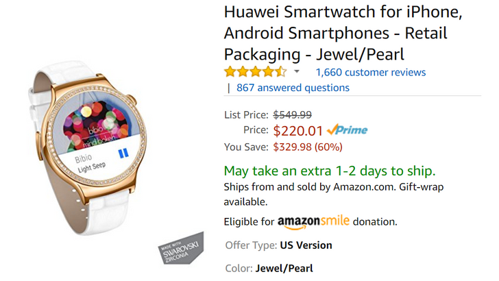 [Deal Alert] Huawei Watch in Jewel/Pearl $220 at Amazon ($330 off)