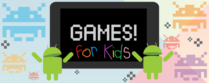 50 of the best Android games for kids between the ages of 2-8