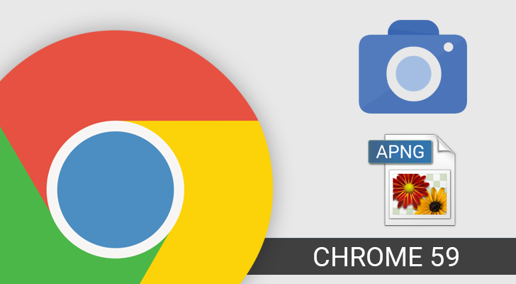 Chrome 59 adds Animated PNG support, a new Image Capture API, and more [APK Download]