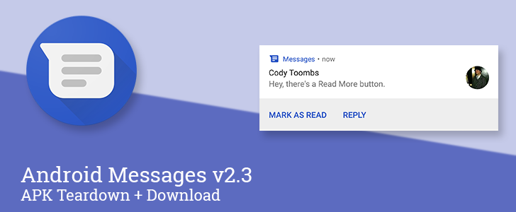 """Android Messages v2.3 from Developer Preview 3 adds """"mark as read"""" to notifications, replaces settings with Notification Channels, and prepares to add smart replies [APK Download + Teardown]"""
